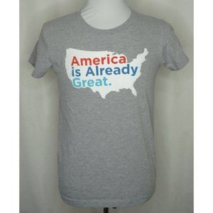 America Is Already Great T-Shirt Large